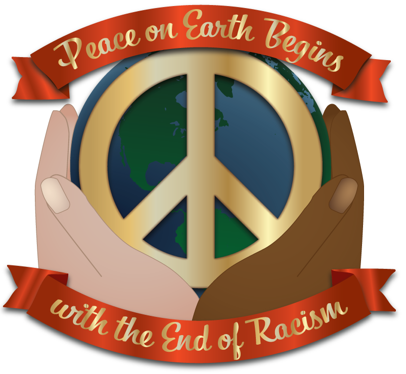 Peace on Earth Begins with the End of Racism @ Virtual Gala