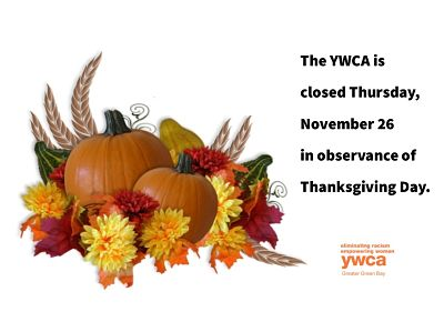 YWCA Closed Thanksgiving Day